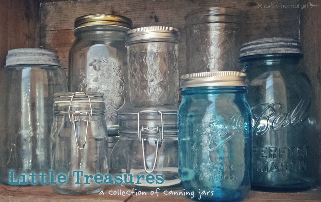 Little Treasures: mason and canning jars from katienormalgirl.com | #collections #masonjars