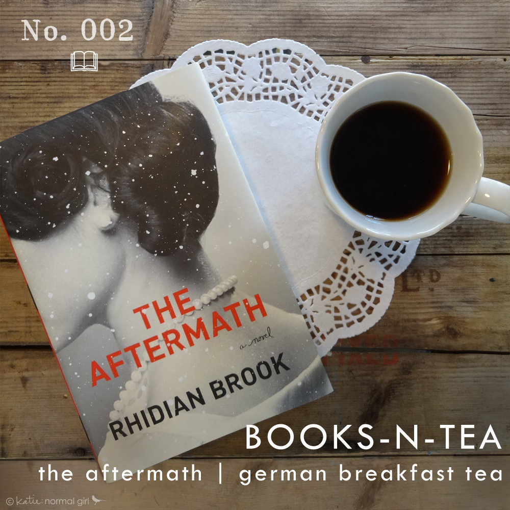 Book and Tea Pairings from katienormalgirl.com | The Aftermath by Rhidian Brook and German Breakfast Tea #books #reading #tea