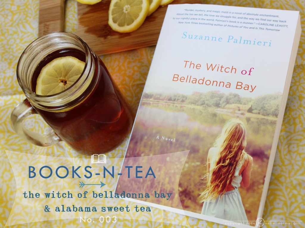 Books and Tea-The Witch of Belladonna Bay-Alabama Sweet Tea